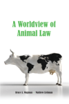 A Worldview of Animal Law